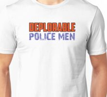 Deplorable police Unisex T-Shirt