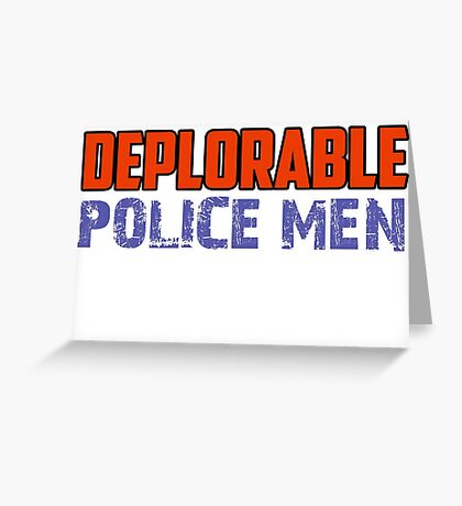 Deplorable police Greeting Card