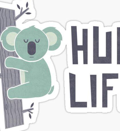 Hug Life Sticker