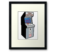 Coffee or COFFEE!! (Insert coffee to play) Framed Print