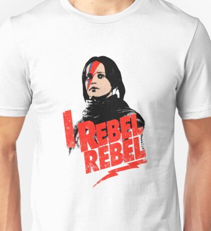 I Rebel Rebel Unisex T-Shirt