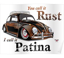It's Patina Poster