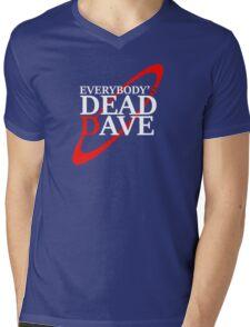 Everybody's Dead Dave Mens V-Neck T-Shirt