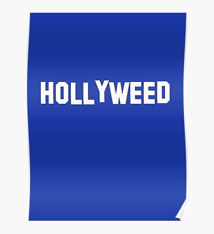 Hollyweed - Hollywood Design 2017 Poster