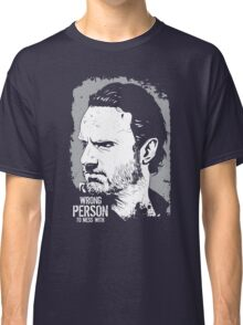 The Walking Dead- Wrong Person To Mess With Classic T-Shirt