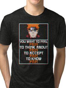 Pain quote v2 Tri-blend T-Shirt