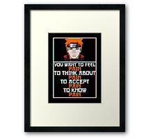 Pain quote v2 Framed Print
