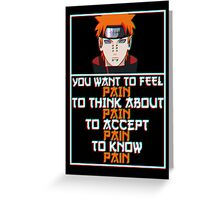 Pain quote v2 Greeting Card