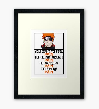 Pain quote Framed Print