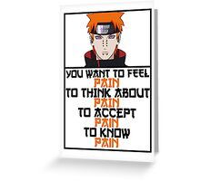 Pain quote Greeting Card