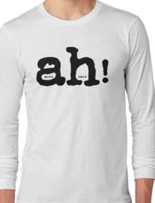 More Humor Funny Typography Text Long Sleeve T-Shirt