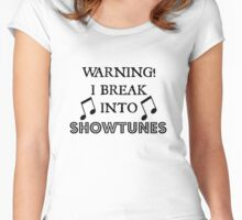 Caution! Showtunes Ahead! Women's Fitted Scoop T-Shirt