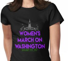 Womens March On Washington January 21 2017 The  Resistance Million Woman March #NeverTrump #NotMyPresident Inauguration  Womens Fitted T-Shirt