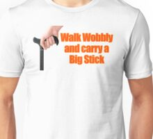 Walk Wobbly Unisex T-Shirt