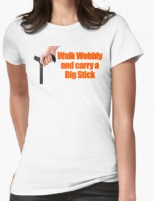Walk Wobbly Womens Fitted T-Shirt