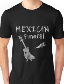 Mexican Funeral Shirt  Unisex T-Shirt