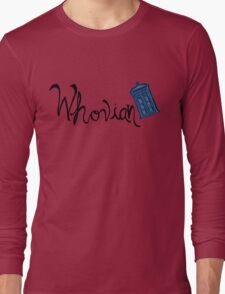 Whovian - Dr. Who Long Sleeve T-Shirt