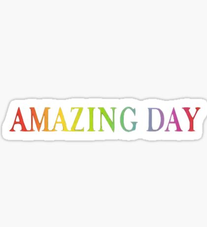 Amazing Day Sticker