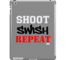 Shoot, Swish, Repeat iPad Case/Skin