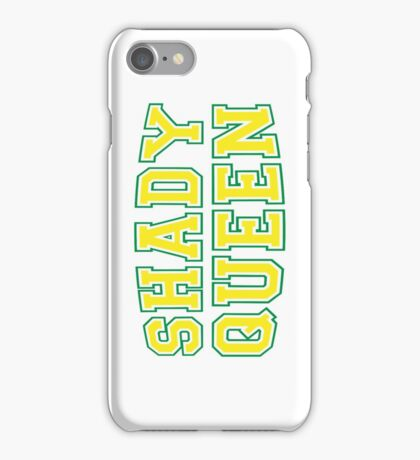 Shady Queen [Rupaul's Drag Race] iPhone Case/Skin