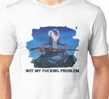 Rafiki, not my problem Unisex T-Shirt