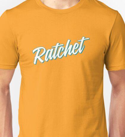Ratchet [Rupaul's Drag Race] Unisex T-Shirt