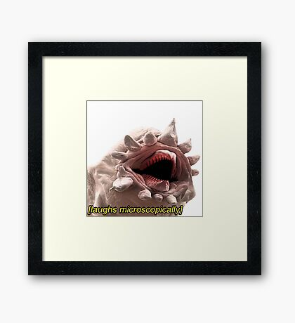 [laughs microscopically] Framed Print