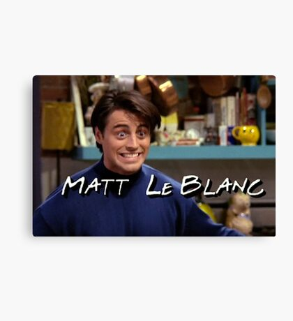 Matt LeBlanc Friends TV Show Canvas Print