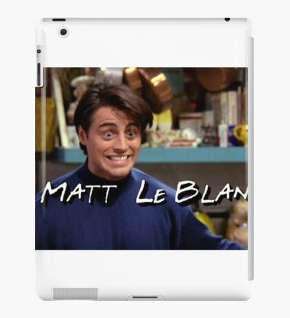Matt LeBlanc Friends TV Show iPad Case/Skin