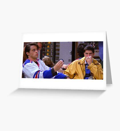Ross Geller Joey Tribbiani Friends TV Show Greeting Card