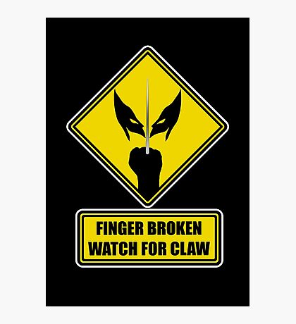 Watch for Claw! Photographic Print