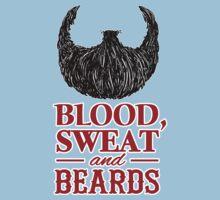 Blood, Sweat and Beards Kids Tee