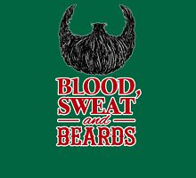 Blood, Sweat and Beards Unisex T-Shirt