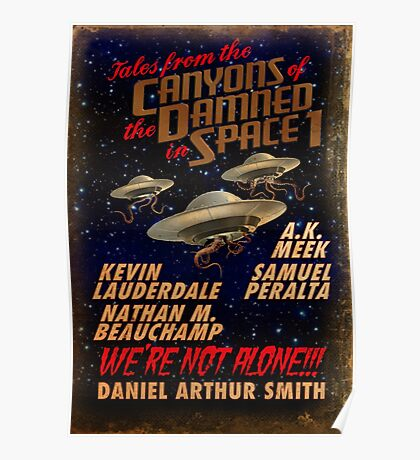 Tales from the Canyons of the Damned in Space Poster