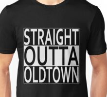 Straight Outta Oldtown Unisex T-Shirt