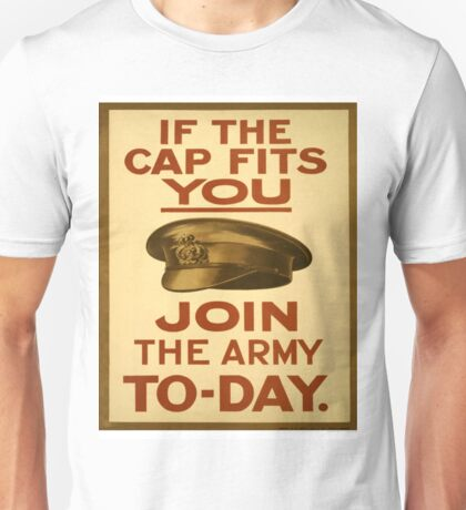 """If the Cap fits"" British WWI Poster Unisex T-Shirt"