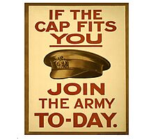 """""""If the Cap fits"""" British WWI Poster Photographic Print"""