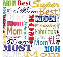 Best Mom Photographic Print