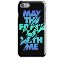 May the Force be With ME iPhone Case/Skin