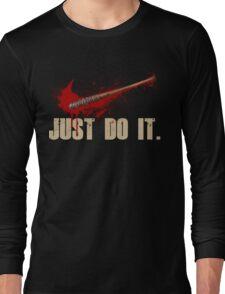 The Walking Dead - Just Do It  Long Sleeve T-Shirt