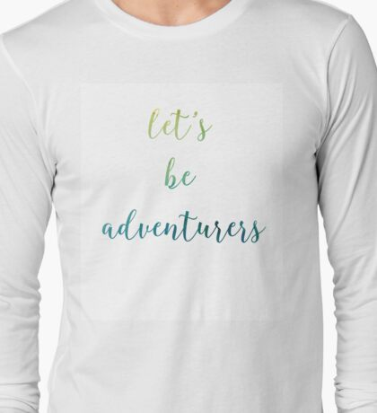 Let's Be Adventurers Watercolor Print Long Sleeve T-Shirt