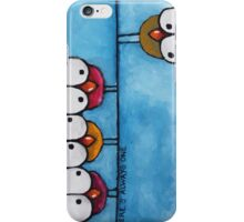 There's always one iPhone Case/Skin