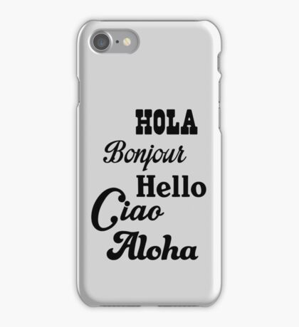 Hello in different languages iPhone Case/Skin