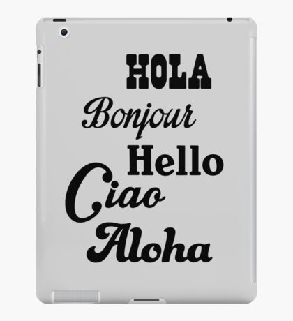 Hello in different languages iPad Case/Skin