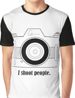 I Shoot People Graphic T-Shirt