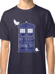 "Doctor Who - ""Tweet, Tweet. Time To Sleep."" Classic T-Shirt"
