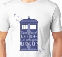 "Doctor Who - ""Tweet, Tweet. Time To Sleep."" Unisex T-Shirt"
