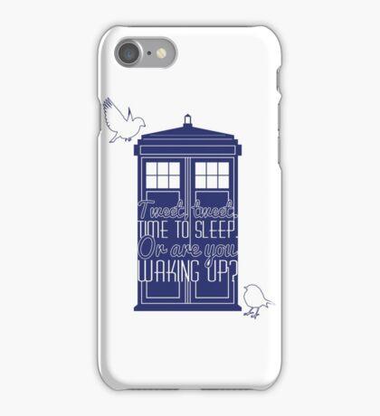 """Doctor Who - """"Tweet, Tweet. Time To Sleep."""" iPhone Case/Skin"""