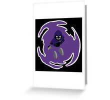 Teen Titans - Raven breaks through Greeting Card
