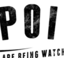 Person of Interest - We are being watched STICKER Sticker
